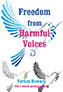Freedom from Harmful Voices